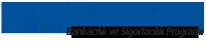 Bankacılık ve Sigortacılık Programı